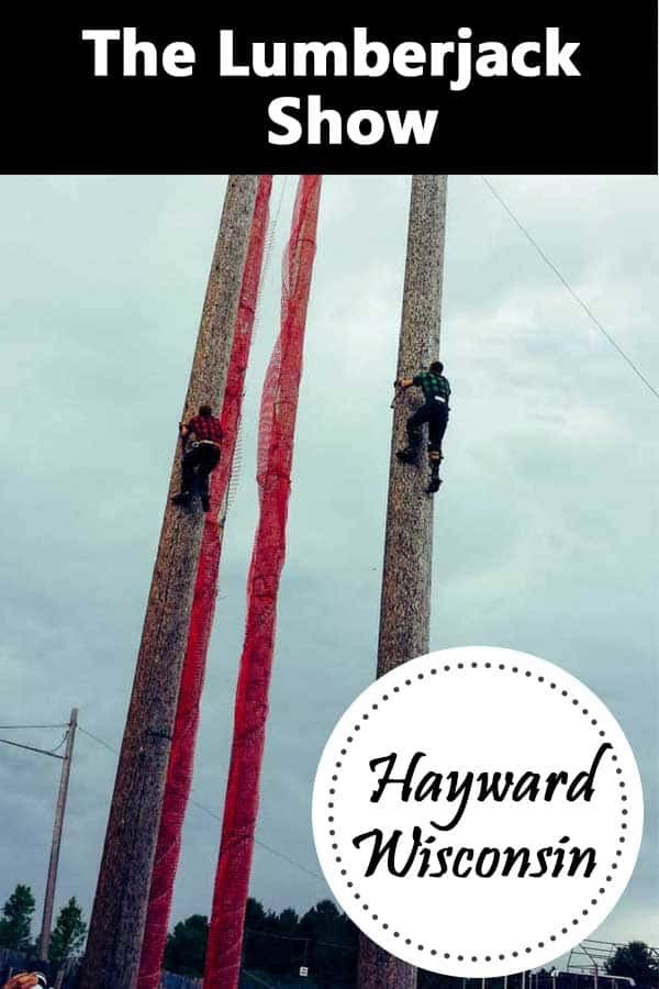 Fred Scheer's Lumberjack Show in Hayward, WI.
