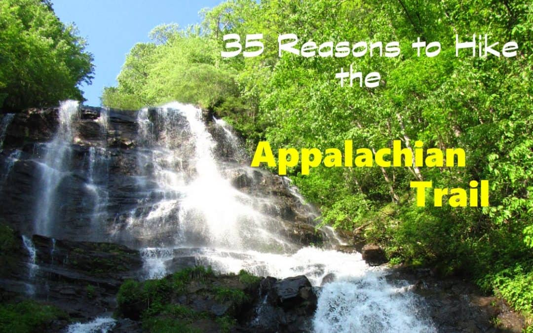 35 Reasons to Hike the Appalachian Trail for its 80th Anniversary