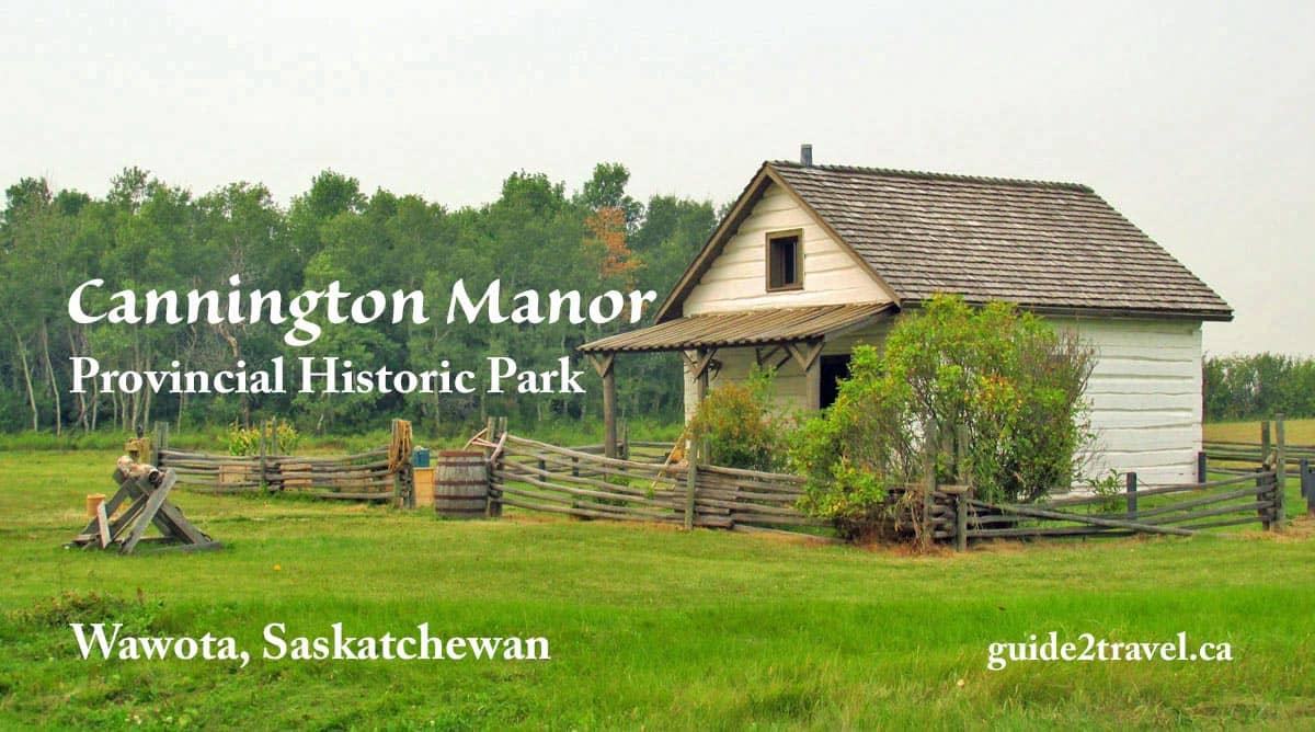 Cannington Manor Provincial Historic Park