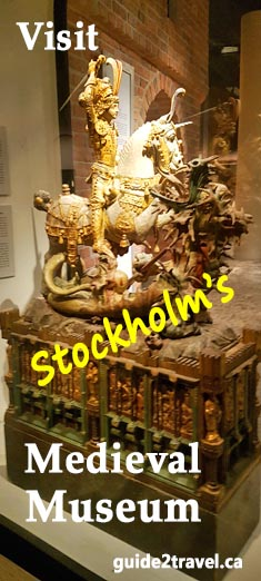 Visit the free Medieval Museum in Stockholm.