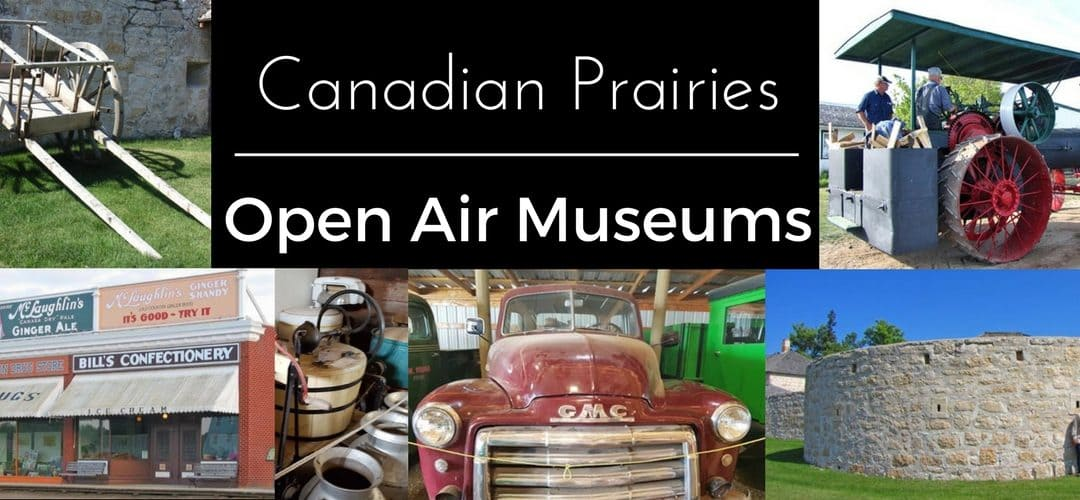 Western Canada's 8 Best Open Air Museums