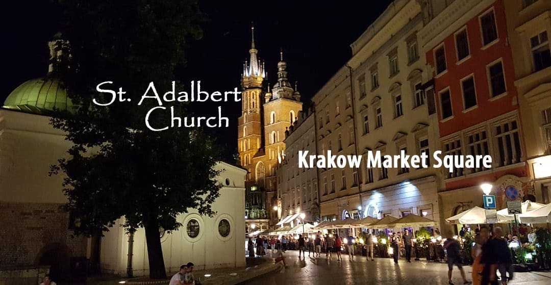 St. Adalbert Church in Krakow Market Square — 1000 Years of History