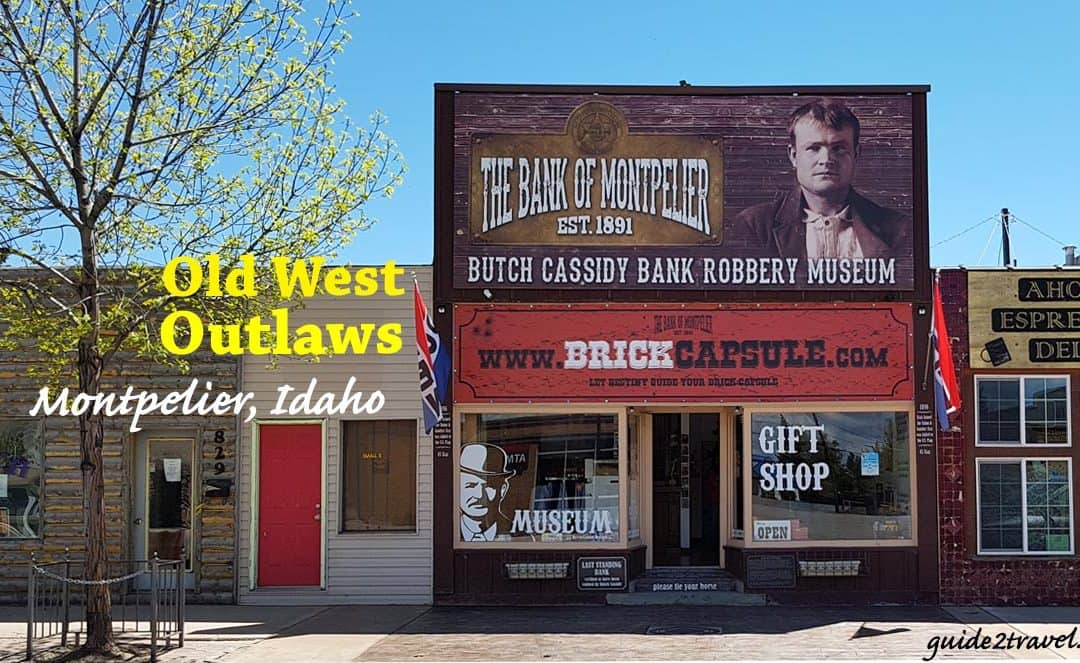 Butch Cassidy Museum — Old West Wild Bunch Outlaws in Montpelier, ID