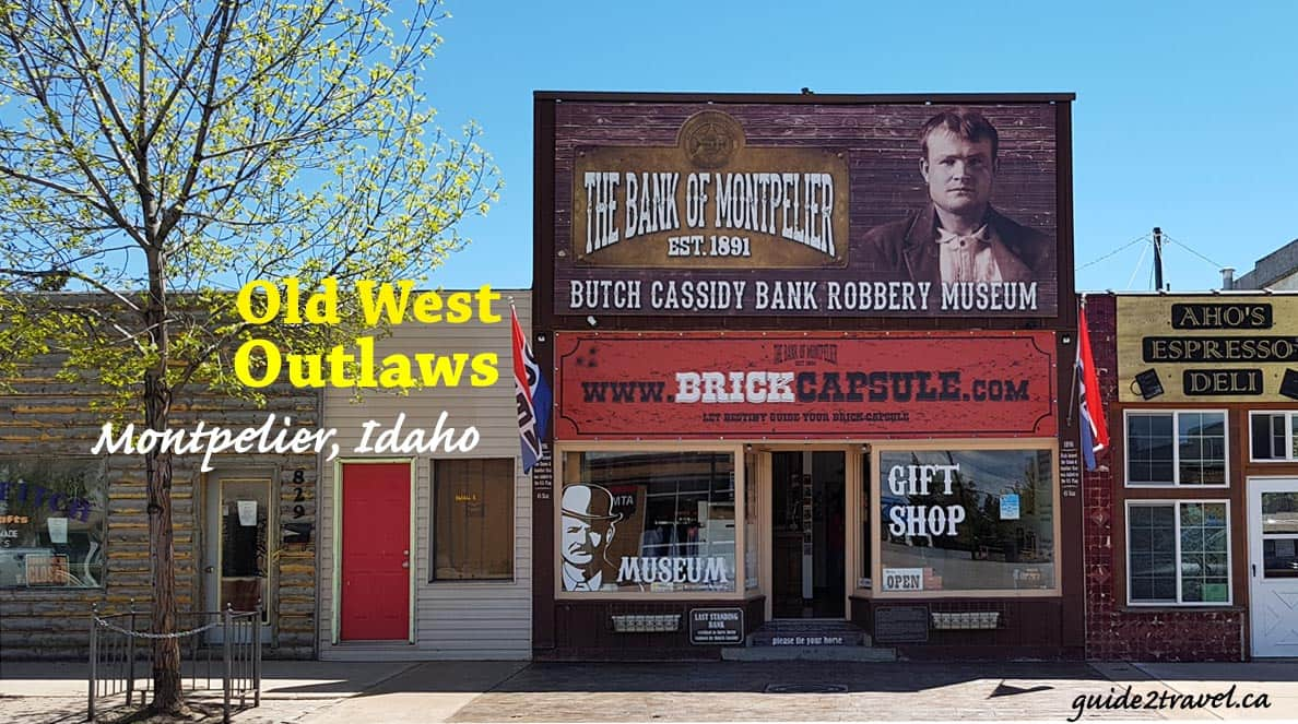 Butch Cassidy Museum in Montpelier, Idaho.
