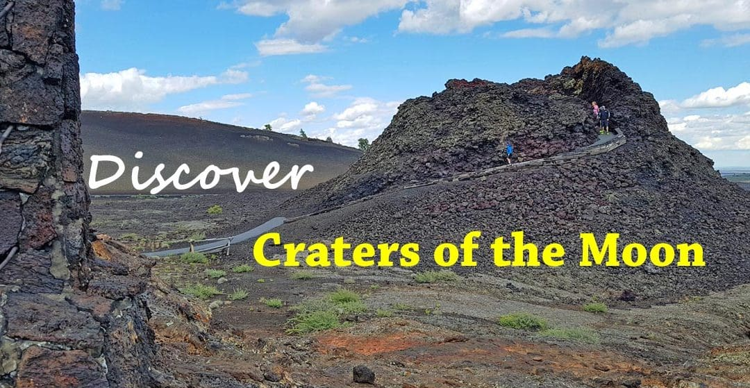 Discover the Mysteries of Idaho's Craters of the Moon