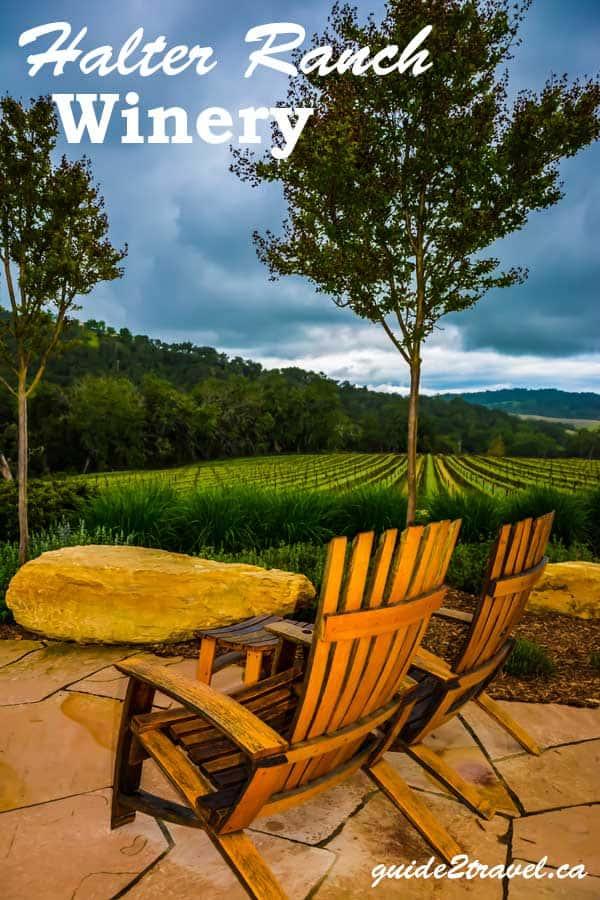 Halter Ranch Winery, Paso Robles, California