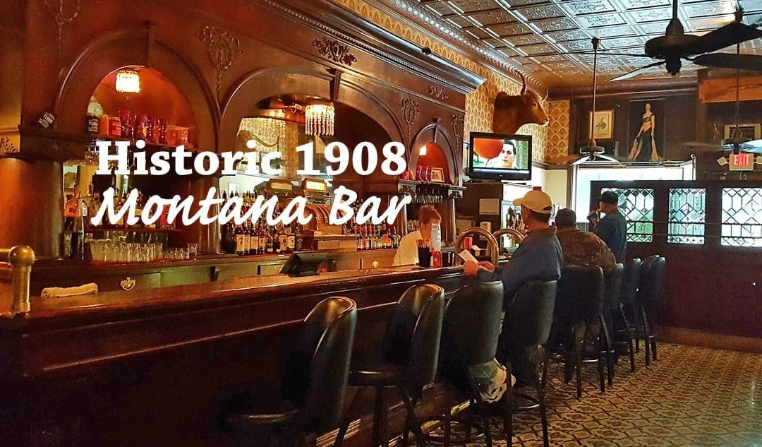 Check out the 1908 Old West Montana Bar in Miles City