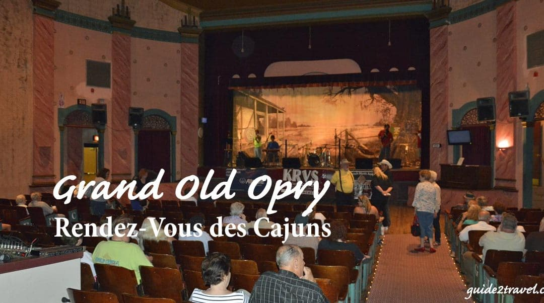 Hear Cajun and Zydeco Music at the Cajun Grand Old Opry — Eunice, LA