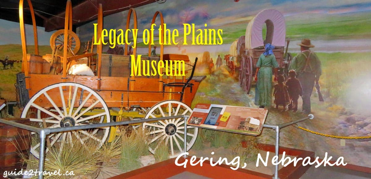 Legacy of the Plains Museum in Gering, Nebraska.