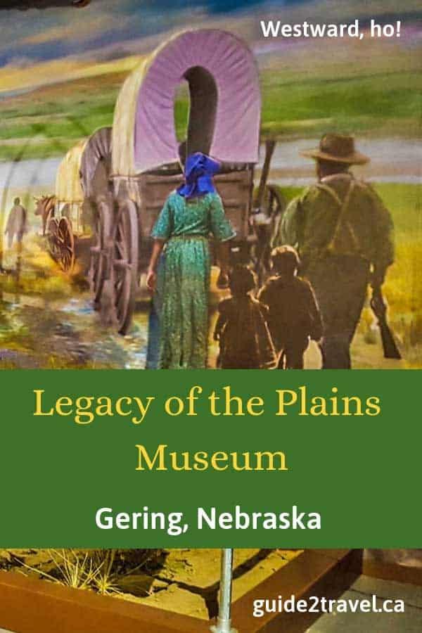 Visit the Legacy of the Plains Museum in Gering, Nebraska.