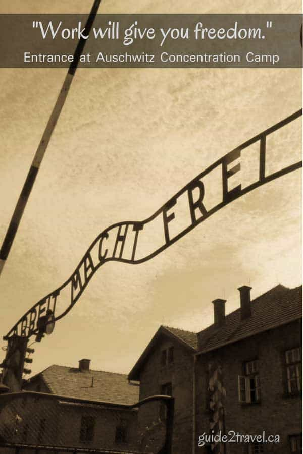 Gate sign at Auschwitz Concentration Camp - Work Will Give You Freedom