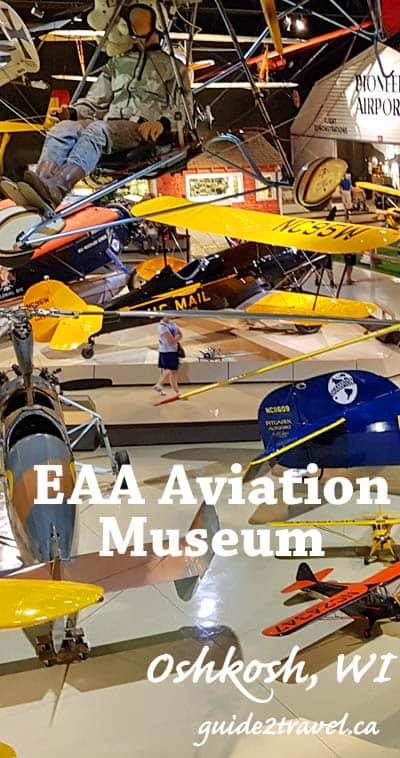 EAA Aviation Museum at Oshkosh, Wisconsin.