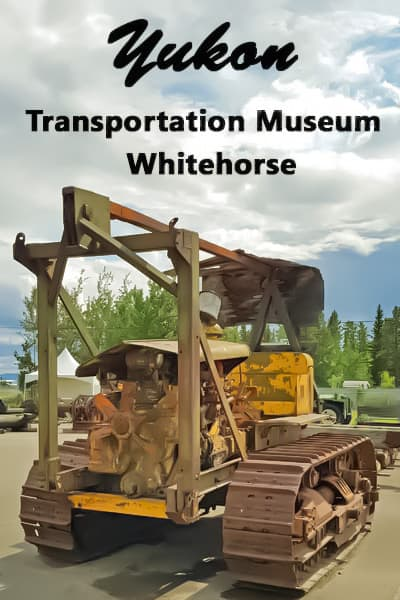 Transportation Museum in Whitehorse, Yukon.
