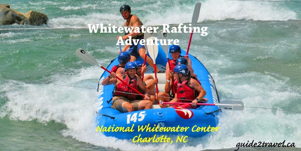 Take a Raft or Kayak on a Whitewater Center Rafting Adventure