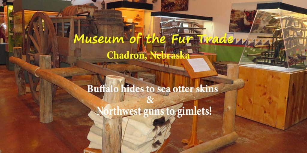 Flintlock Rifles to Gunpowder to Buffalo Robes: Museum of the Fur Trade