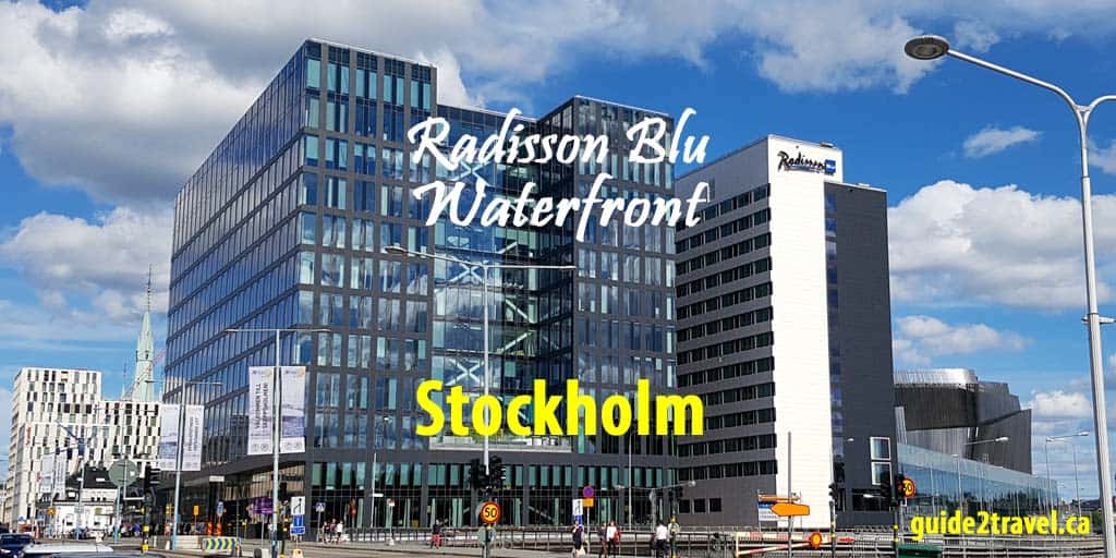 Radisson Blu Waterfront Hotel Stockholm – Review