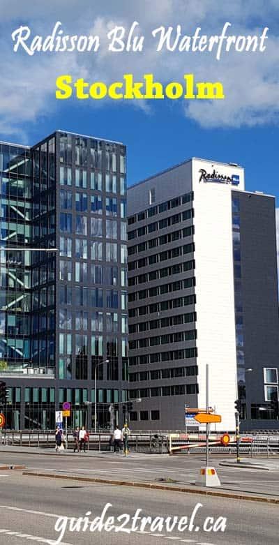Radisson Blu Waterfront Stockholm hotel.