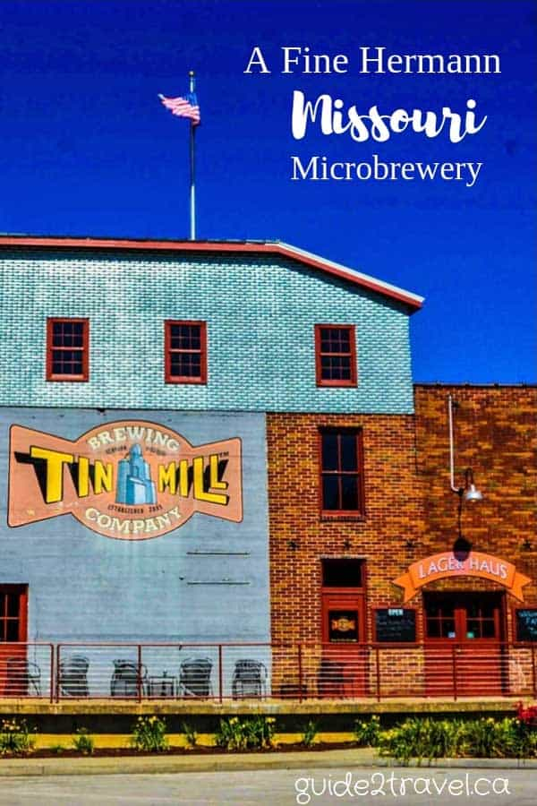 Tin Mill Brewing Company in Hermann, MIssouri.