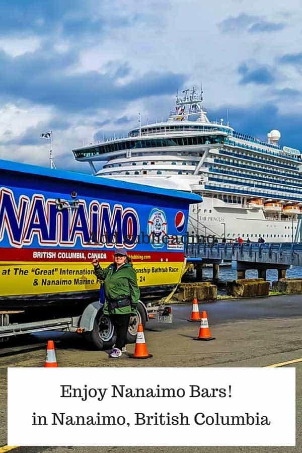 Enjoy Nanaimo Bars when you cruise into Nanaimo, British Columbia!