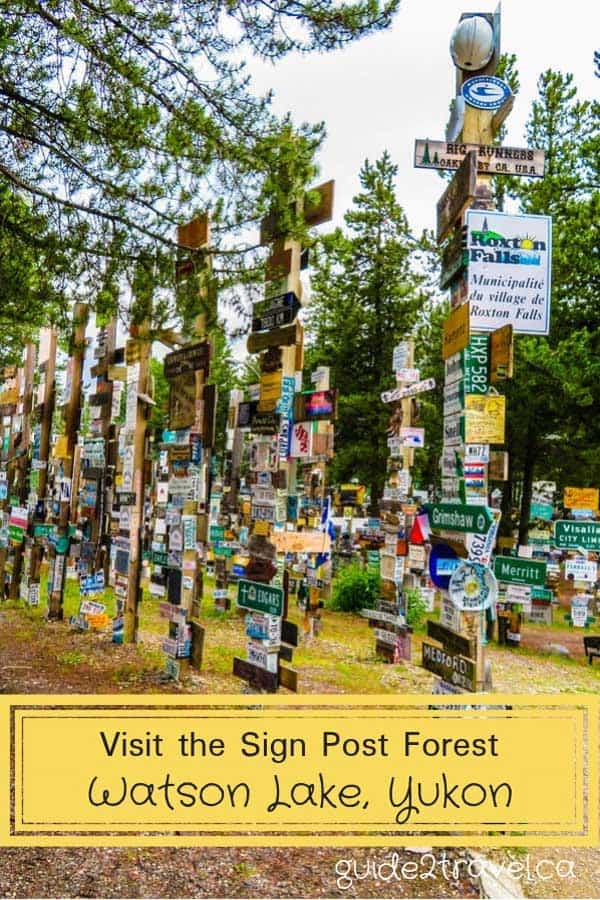 Sign Post Forest in Watson Lake, Yukon