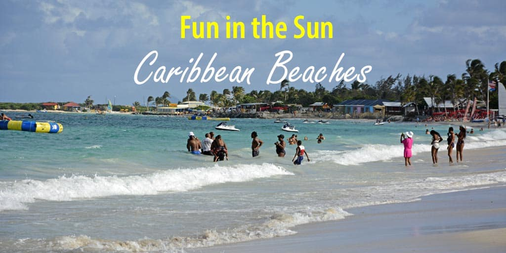 Which are the Best Caribbean Islands and Beaches?