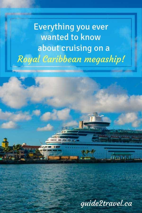 Everything you ever wanted to know about cruising on a megaship!