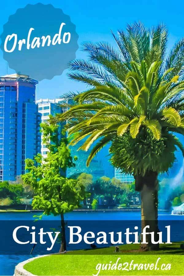 Orlando, Florida - City Beautiful.