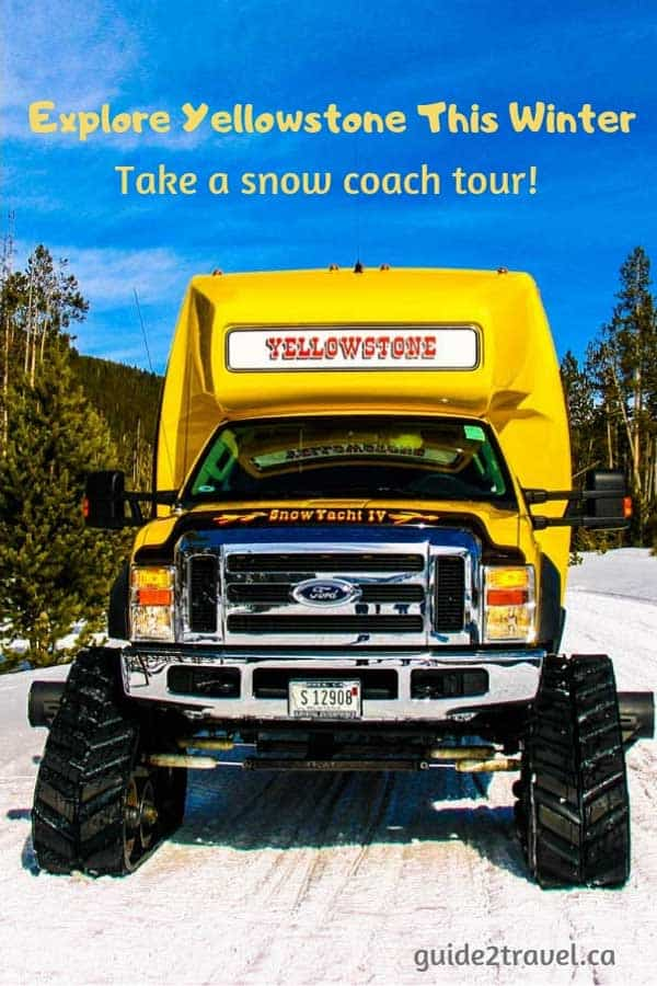 Take a snow coach tour to explore Yellowstone in the winter!