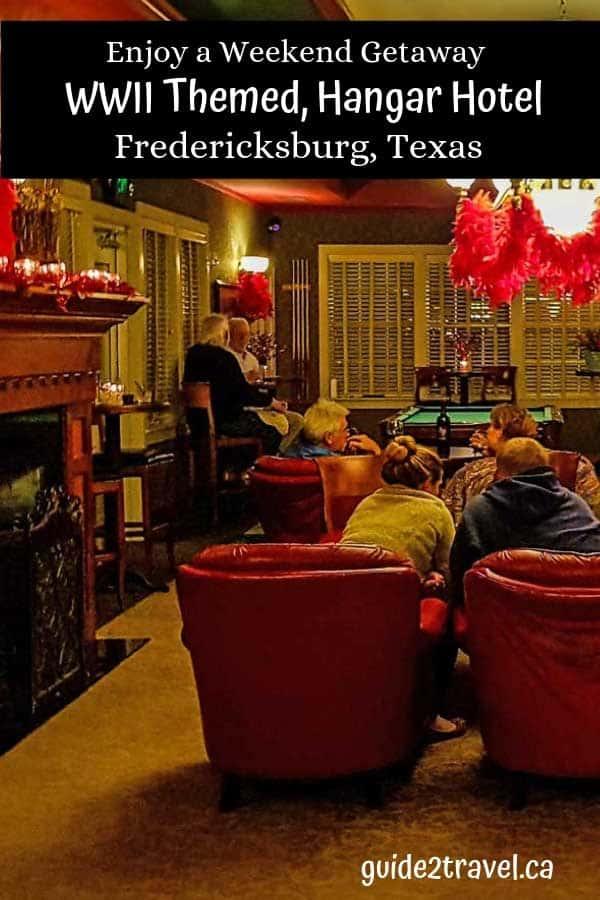 Enjoy a weekend getaway at the WWII themed, Hangar Hotel, in Fredericksburg, Texas.