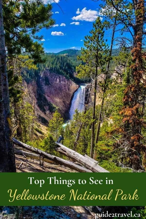 Top Things to See in Yellowstone National Park Driving the Grand Loop