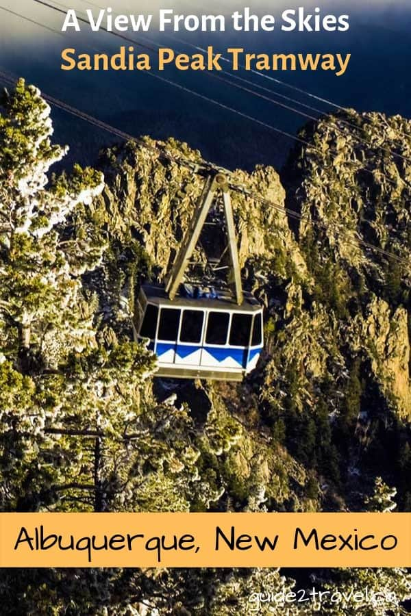 How To See Albuquerque, New Mexico, From 4000 Feet Above - Sandia Peak Tramway!