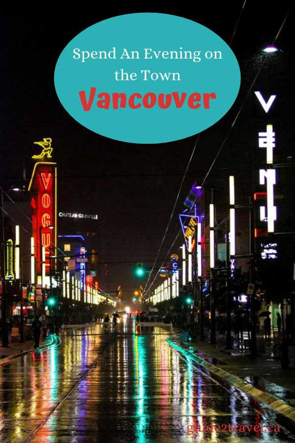 4 Great Ways to Spend an Evening Out in Vancouver