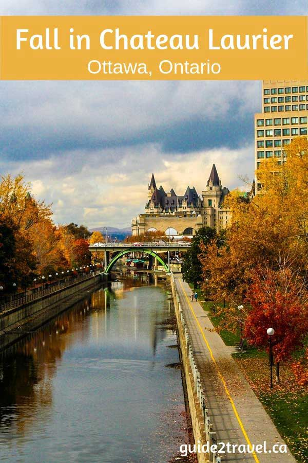 Visit Chateau Laurier in Ottawa, Ontario, to see fabulous fall colours.