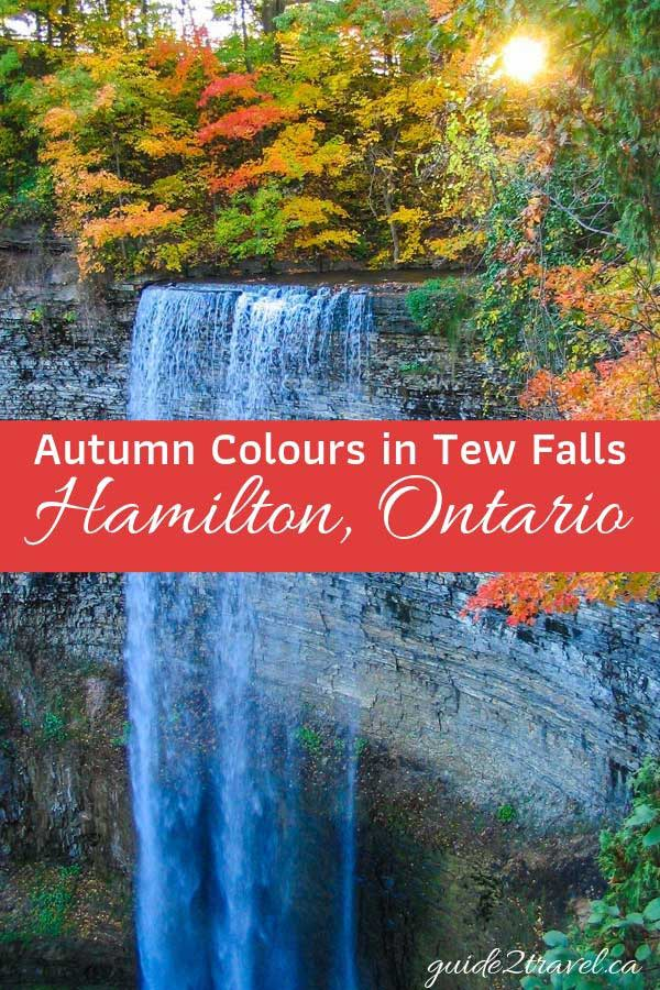 Visit Tew Falls in Hamilton, Ontario, to see fabulous fall colours.