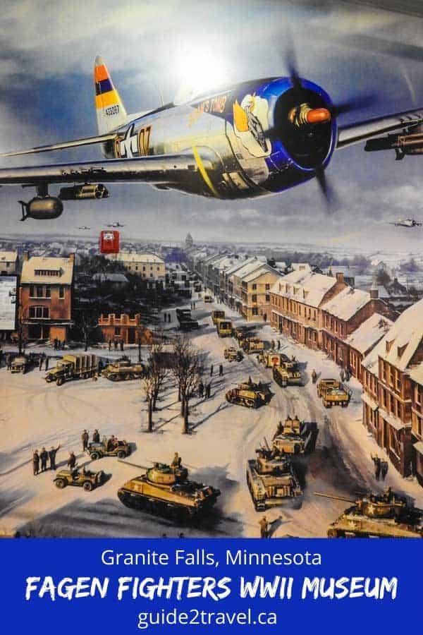 Visit Fagen Fighters WWII Museum in Granite Falls, MN