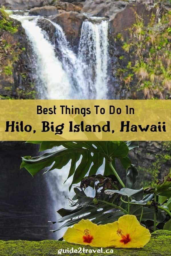Visit Rainbow Falls in Hilo, Big Island, Hawaii