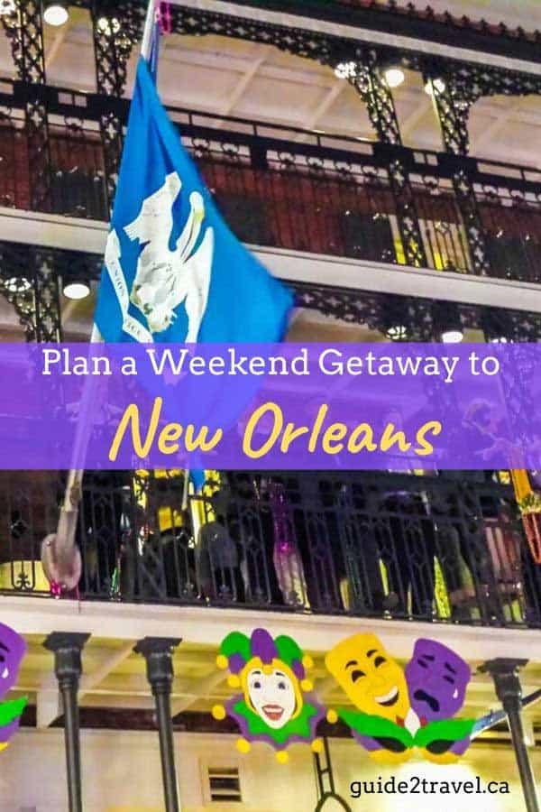 Plan a New Orleans weekend getaway!