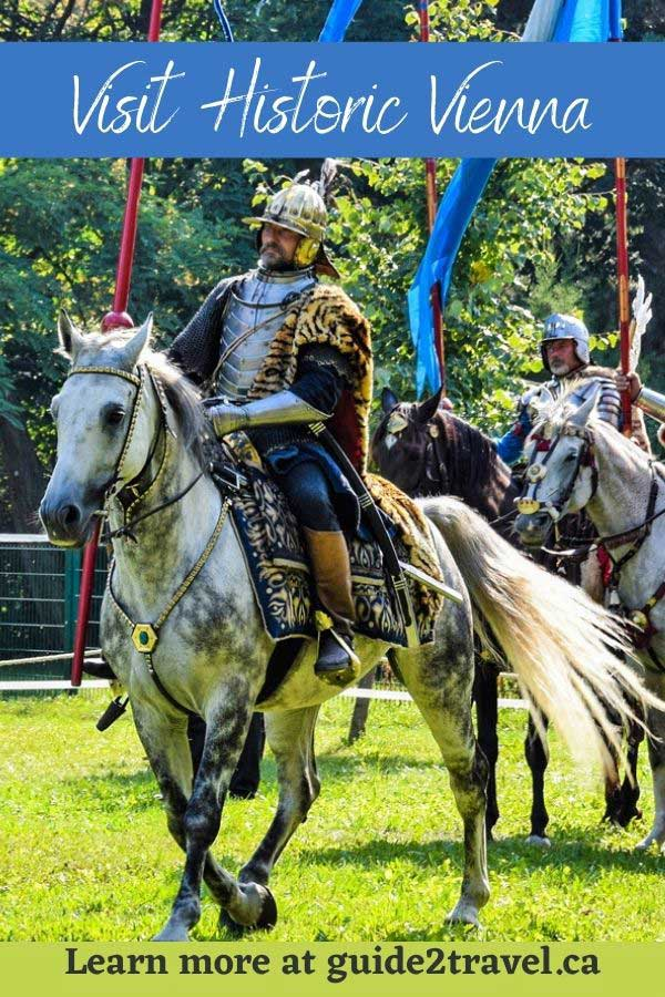 Visit historic Vienna - Sommerfest event with knights in armor.