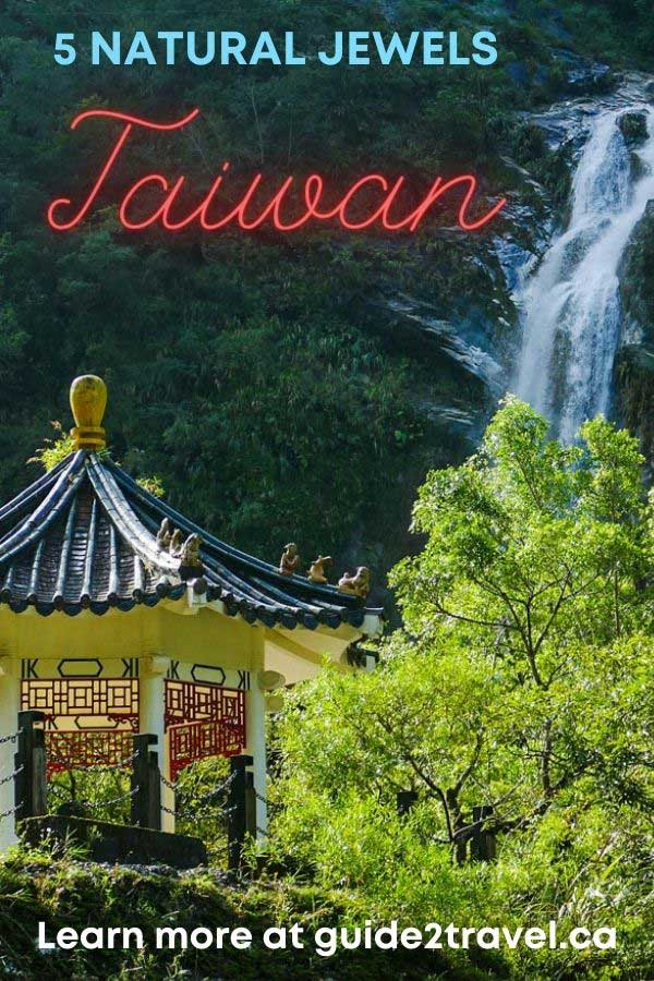 Taiwan's 5 Natural Jewels That Will Take Your Breath Away