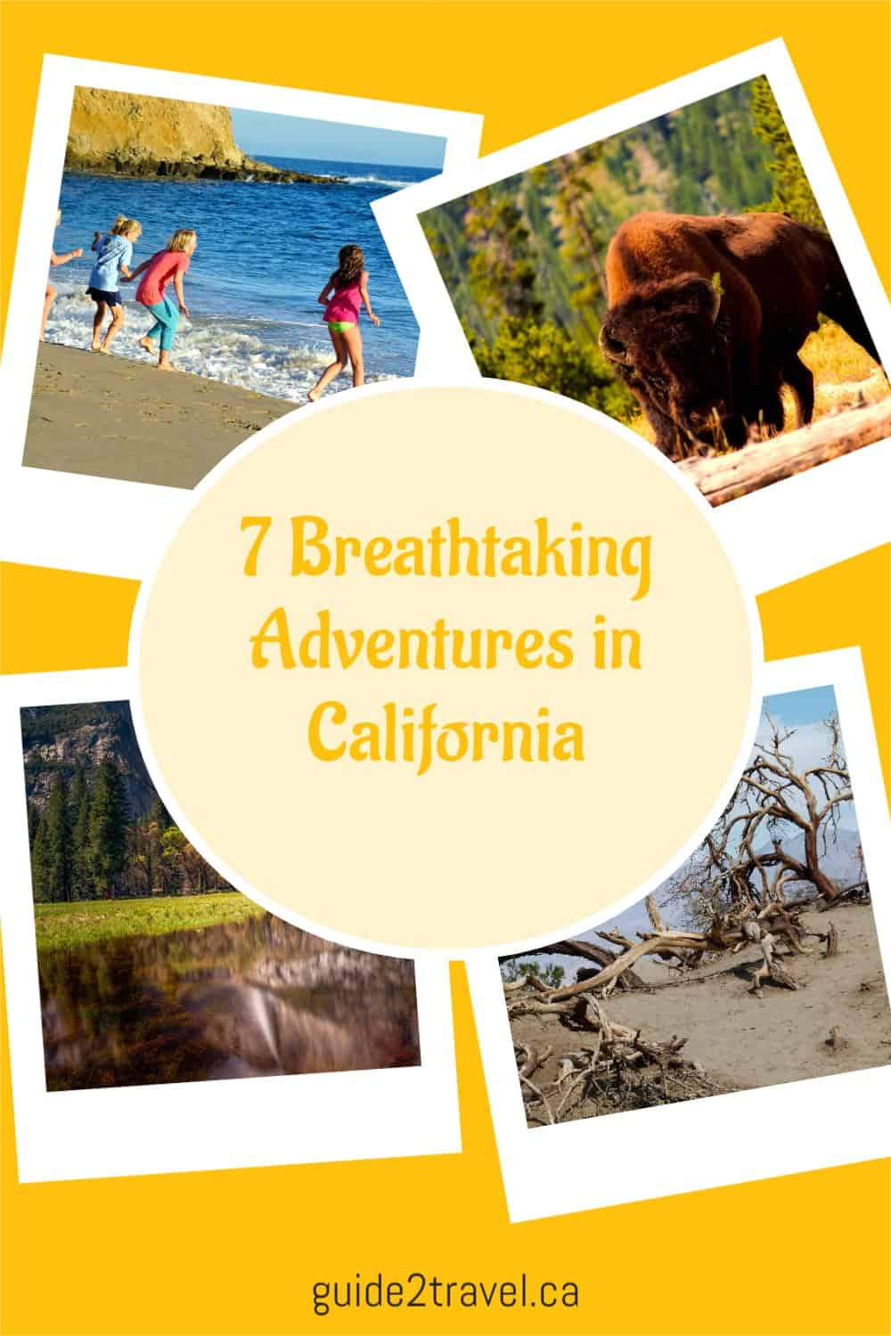 Check out these 7 breathtaking nature adventures to take in California, USA!