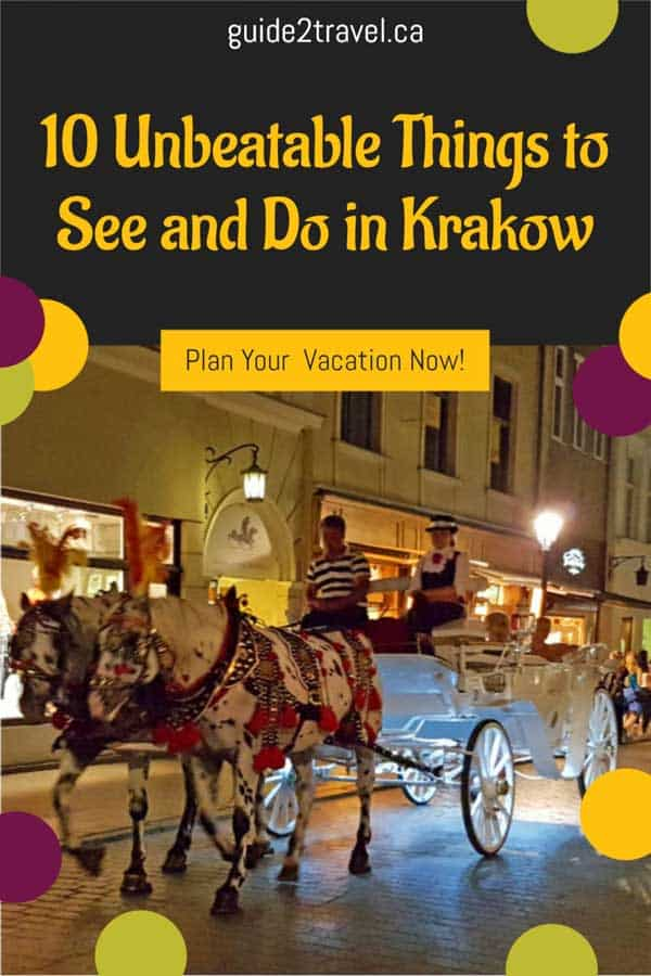 10 Unbeatable Things to Do in Krakow, Poland