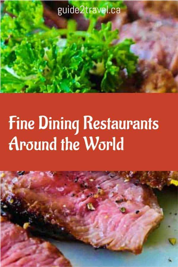 Fine dining restaurants around the world!