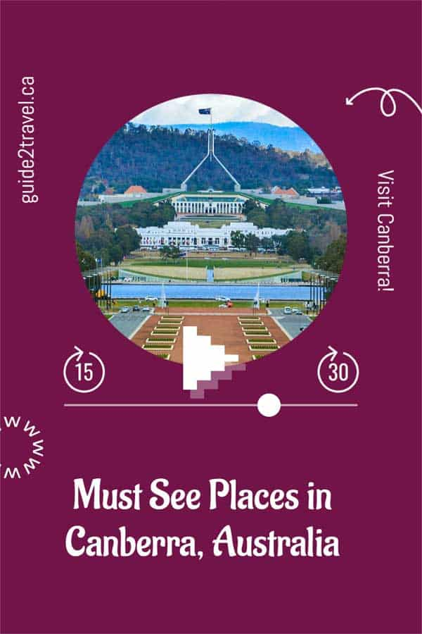 Best things to do in Canberra, Australia!
